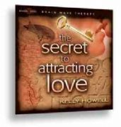 The Secret to Attracting Love Meditation CD - Kelly Howell